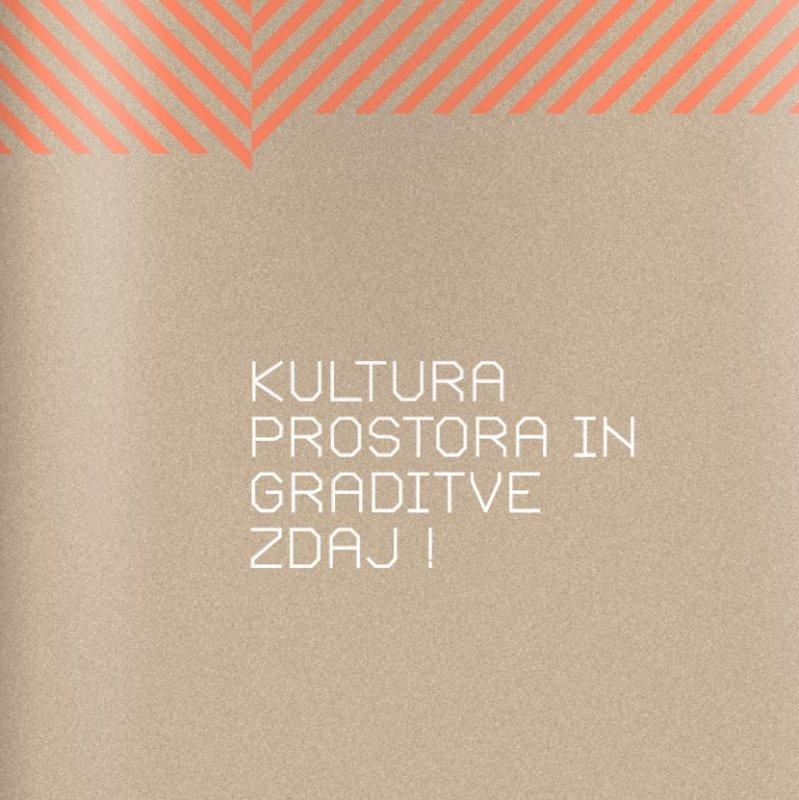 Kultura prostora in graditve zdaj